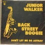 12inch Vinyl Single - Junior Walker - Back Street Boogie - CLEAR ORANGE VINYL