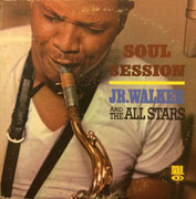 LP - Junior Walker & The All Stars - Soul Session - Mono