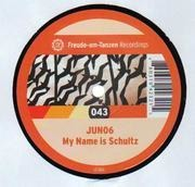 12inch Vinyl Single - Juno 6 - My Name Is Schultz