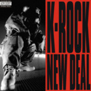 12inch Vinyl Single - K-Rock - New Deal - Only Vinyl A/B