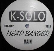 12inch Vinyl Single - K-Solo - Head Banger