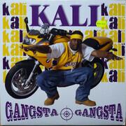 12inch Vinyl Single - Kali - Gangsta, Gangsta - Single