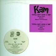 12inch Vinyl Single - Kam - Still Got Love 4 'Um