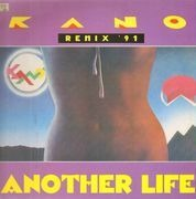 12inch Vinyl Single - Kano - Another Life (Remix '91)