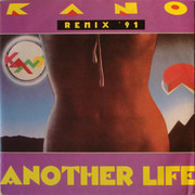 7inch Vinyl Single - Kano - Another Life (Remix '91)