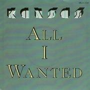 7inch Vinyl Single - Kansas - All I Wanted