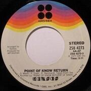 7inch Vinyl Single - Kansas - Point Of Know Return
