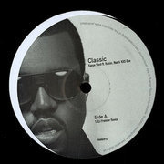 12inch Vinyl Single - Kanye West Featuring Rakim , Nas & KRS-One - Classic
