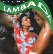 7inch Vinyl Single - Kaoma - Lambada / Instrumental
