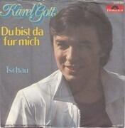 7inch Vinyl Single - Karel Gott - Du Bist Da Für Mich