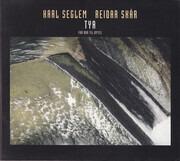 CD - Karl Seglem , Reidar Skår - Tya (Fra Bor Til Bytes) - Digipak