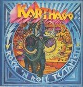 LP - Karthago - Rock 'N' Roll Testament - 1st german press