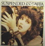 7inch Vinyl Single - Kate Bush - Suspended In Gaffa