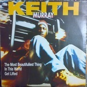 12inch Vinyl Single - Keith Murray - The Most Beautifullest Thing In This World / Get Lifted