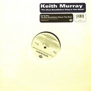 12inch Vinyl Single - Keith Murray - The Most Beautifullest Thing In This World