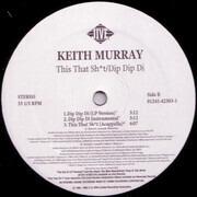 12inch Vinyl Single - Keith Murray - This That Sh*t / Dip Dip Di - Still sealed
