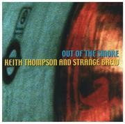 CD - Keith Thompson And Strange Brew - Out Of The Smoke