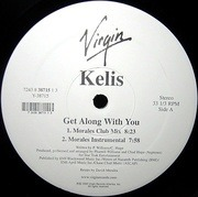 12inch Vinyl Single - Kelis - Get Along With You