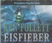 CD-Box - Ken Follett - Eisfieber - Hörbuch