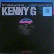 12inch Vinyl Single - Kenny G - Don't Make Me Wait For Love