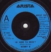 7inch Vinyl Single - Kenny G - Hi, How Ya Doin'?