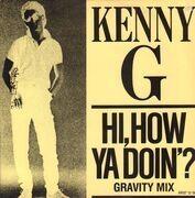12inch Vinyl Single - Kenny G - Hi, How Ya Doin'?
