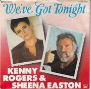 7inch Vinyl Single - Kenny Rogers & Sheena Easton - We've Got Tonight