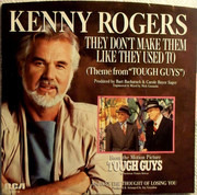 7inch Vinyl Single - Kenny Rogers - They Don't Make Them Like They Used To