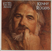 LP - Kenny Rogers - Love Will Turn You Around