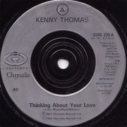 7inch Vinyl Single - Kenny Thomas - Thinking About Your Love - Silver Injection Labels