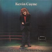 Double LP - Kevin Coyne - In Living Black And White