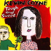 CD - Kevin Coyne - Tough And Sweet