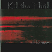 CD - Kill The Thrill - 203 Barriers