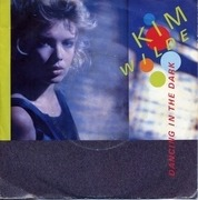 7inch Vinyl Single - Kim Wilde - Dancing In The Dark