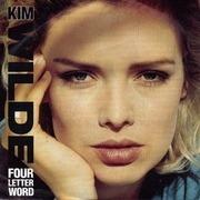 7inch Vinyl Single - Kim Wilde - Four Letter Word - Paper Labels