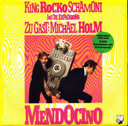 7inch Vinyl Single - King Rocko Schamoni & The Explosions Zu Gast: Michael Holm - Mendocino