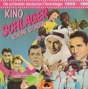 LP - Kino-Schlager - Schöne Stunden, Die schönsten deutschen Filmschlager 1959-1960 - Kino-Schlager - Schöne Stunden, Die schönsten deutschen Filmschlager 1959-1960