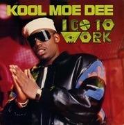12inch Vinyl Single - Kool Moe Dee - I Go To Work