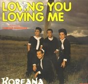 12inch Vinyl Single - Koreana - Loving You, Loving Me