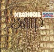 LP - Krokodil - Swamp - RARE KRAUT, ORIGINAL