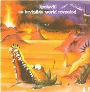 LP - Krokodil - An Invisible World Revealed - original 1st german