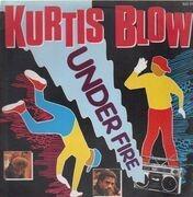 12inch Vinyl Single - Kurtis Blow - Under Fire / AJ Scratch