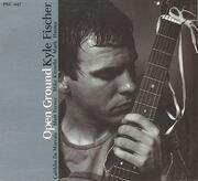 CD - Kyle Fischer - Open Ground