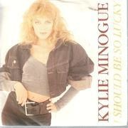 7inch Vinyl Single - Kylie Minogue - I Should Be So Lucky