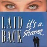 12'' - Laid Back - It's A Shame