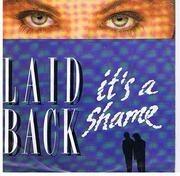 7'' - Laid Back - It's A Shame