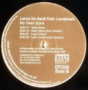 12inch Vinyl Single - Lance DeSardi Featuring Land Shark - My Head Spins