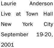 Double CD - Laurie Anderson - Live At Town Hall New York City September 19-20, 2001 - Digipak