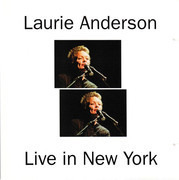 Double CD - Laurie Anderson - Live At Town Hall New York City September 19-20, 2001