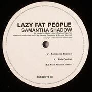 12'' - Lazy Fat People - Samantha Shadow